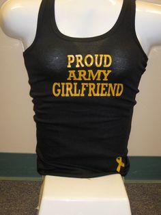 Proud Army Girlfriend or Wife Tank or Tee Shirt. $14.99, via Etsy.