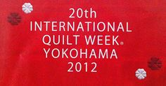 International Quilt Week Yokohama 2012