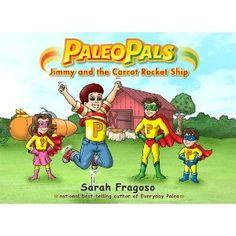 Paleo Pals! Health Book for Kids [Book Review] Wellnessmama.com #health #kidsbooks #wellness