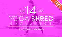 FREE 14-Day Yoga Shred Weight Loss, cardio and Detox program with me you can do in 10-20 minutes a day--and it's like you worked out for 2 hours of benefits. No joke!! It's proven by science. Get it while you can! xoSadie