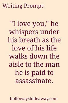 the love of his life paid him to assassinate him because she really doesn't want to marry him...