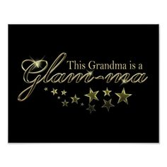 This Grandma is a Glam-ma Poster