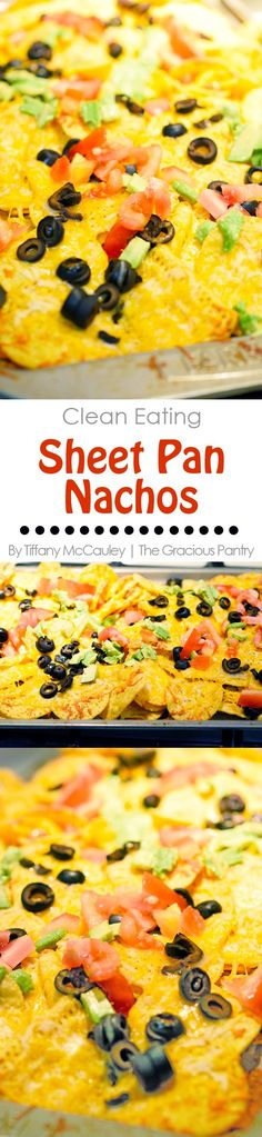 Clean Eating Recipes | Sheet Pan Nachos Recipe | Nachos Recipe | Nachos | Mexican Food | Dinner Recipes | Dinner Ideas | Game Day Recipes