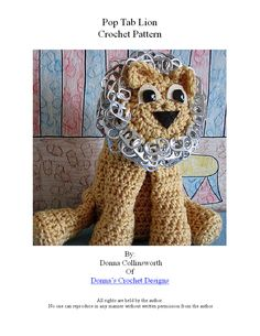 Crochet Pattern Pop Tab Creation Lion Toy in PDF. $3.99, via Etsy.