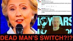 "Racist Hillary!! JULIAN ASSANGE ""DEAD MAN SWITCH"" Goes Off after EXPOSING Hil..."