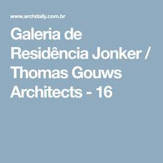 Galeria de Residência Jonker / Thomas Gouws Architects - 16