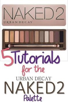 5 Tutorials Using the Urban Decay Naked 2 Palette by Shandajh