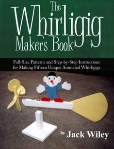 The Whirligig Maker's Book