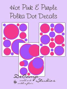 Hot Pink and Purple Polka Dot Wall Art Decals for teen girls bedroom, children's room, and baby nursery decor #decampstudios