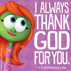 Remind those you love that you thank God for them daily! ‪#‎VeggieTales‬ ‪#‎Love‬
