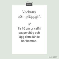 @smplsweden posted to Instagram: Veckans #SmplUppgift.   #Smpl #Organiseradenkelhet #SmplUppgift #Ordningochreda #Rensa #skapaordning #hus #hushåll #hem #Hållbarvardag #enkelhet #förvaring #hälsa #ordninghemma #papper Cards Against Humanity, Instagram