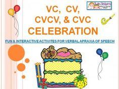 VC, CV, CVCV, & CVC CELEBRATION- Fun and Interactive Activities for Verbal Apraxia of Speech |