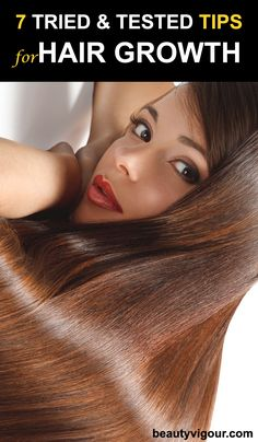 7 Tried And Tested Tips For Effective Hair Growth