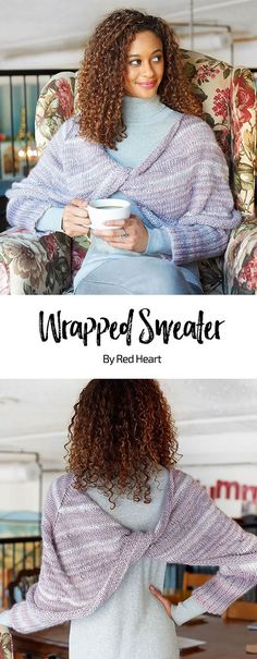 Wrapped Sweater free knit pattern in Unforgettable yarn. This sweater has a clever twist in the center alternate photo that gives it the winning combination of cozy and stylish. The attached sleeves help keep it in place as you go about your day, from the café to the office or out on a date.
