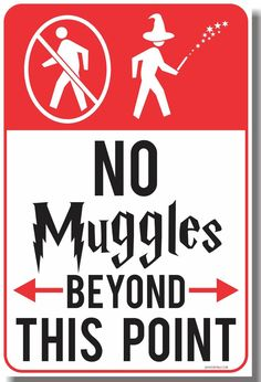 No Muggles Beyond This Point Funny Harry Potter Poster