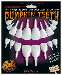 If you don't want dental implants, now your pumpkin can have them.  Give your pumkin a smile makeover!