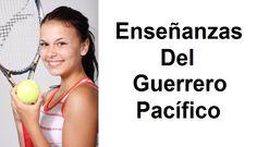 Enseñanzas Del Guerrero Pacífico