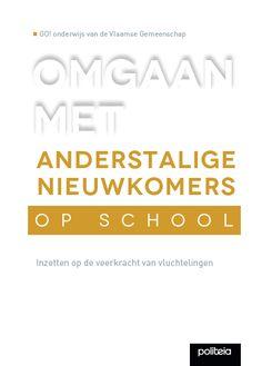 Omgaan met anderstalige nieuwkomers op school| pakket van 5