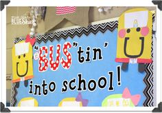 BUStin' into School! Back to School Craft and Bulletin Board {Giveaway} - First Grade Blue Skies