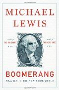 Michael Lewis-Boomerang I book about some of the craziest facts surrounding the European debt problem