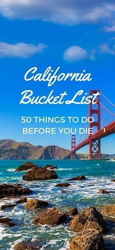 Bucket List: 50 Things to Do Before You Die Check out this California Bucket List! 50 things to do in California before you die!Check out this California Bucket List! 50 things to do in California before you die! Places To Travel, Places To See, Travel Destinations, San Diego, Lake Tahoe, Napa Valley, Yosemite Park, Pacific Coast Highway, Voyage Usa