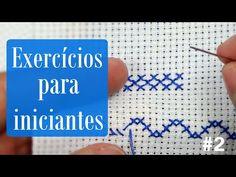 2 exercícios para INICIANTES #2 - Ponto Cruz avesso PERFEITO - YouTube