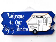 Personalized Pop Up Camper RV Sign by UniquelyCraftedSigns
