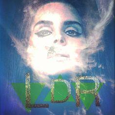 """Let's go get high""  Lana Del Rey"