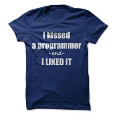 I KISSED A PROGRAMMER - #diy gift #personalized gift. PRICE CUT => https://www.sunfrog.com/LifeStyle/I-KISSED-A-PROGRAMMER.html?68278