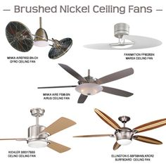 Some of our brushed nickel ceiling fans.