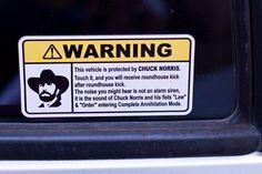 car-humor-joke-funny-traffic-chuck-norris-alarm-fists-law-order-warning   #landmarkautoinc
