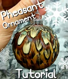 Pheasant Ornament Feather Crafting Tutorial Rustic Christmas, Christmas Bulbs, Christmas Crafts, Craft Tutorials, Craft Projects, Projects To Try, Pheasant Feathers, Bird Feathers, Ornament Tutorial