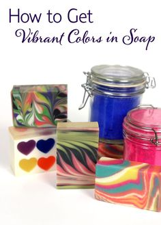 How to Get Vibrant Color in Soap - Learn the trick to getting vibrant colors in your handmade soap.