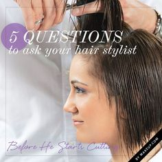 Hair Tutorials : the 5 questions you should ask before a haircut {useful tips to prevent a bad cu