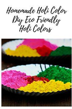 Homemade Holi Color Powder:    Diy Eco-friendly Holi Colors