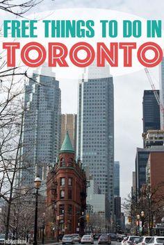 7 Free Things To Do in Toronto   packmeto.com