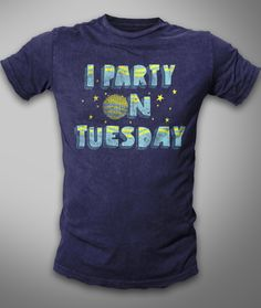 """""""I Party on Tuesday"""" t-hirt by ☻ HARDERS ☻"""