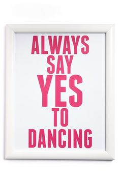 CANTON BOX CO. 'Always Say Yes To Dancing' Wall Art available at #Nordstrom