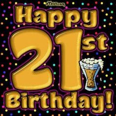 happy 21st birthday images - Google Search