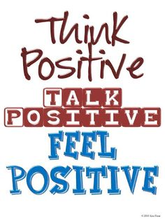 Think Positive quote #choose2bmore  http://www.pennfoster.edu/