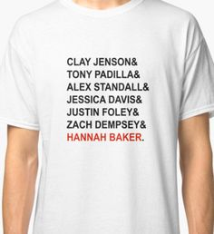 TV Show: 13 Reasons Why (&/White Version) Classic T-Shirt