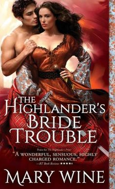 Today it is my pleasure to Welcome romance author Mary Wine to HJ! Hi Mary and welcome to HJ! We're so excited to chat with you about your new release, The Highlander's Bride Trouble! Historical Romance Novels, Romance Novel Covers, Paranormal Romance, Romance Art, Beau Film, Book Cover Art, Fantasy Books, Book Lovers, Books To Read