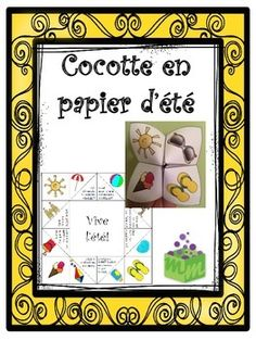 Été- Fin de l'année Cocotte en papier- Summer- End of the Year FRENCH French Teaching Resources, Teaching French, Communication Orale, French Classroom, Free Frames, End Of School Year, Bulletins, Phonological Awareness, French Lessons