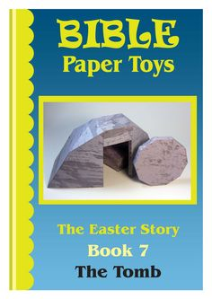 My Little House: Bible Paper Toys - Book 7 - The Easter Tomb