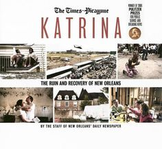 Katrina: The Ruin and Recovery of New Orleans by The Times-Picayune,http://www.amazon.com/dp/1596701846/ref=cm_sw_r_pi_dp_UXCptb0D7M4B1MGS