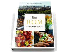 "Kochbuch der Woche – ""Rom – das Kochbuch"" Rome, Easy Meals"