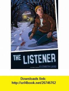 Listener (Colour Graffix) (9781408122358) Elizabeth Laird , ISBN-10: 1408122359  , ISBN-13: 978-1408122358 ,  , tutorials , pdf , ebook , torrent , downloads , rapidshare , filesonic , hotfile , megaupload , fileserve