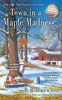 Town in a Maple Madness (Candy Holliday Murder Mystery) b... https://www.amazon.com/dp/B01IAUGAB4/ref=cm_sw_r_pi_dp_PqwNxbVDBPDV9