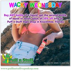 IT'S WACKY WEDNESDAY AGAIN! Stop in and buy ANY e-liquid, any size and get the second of equal or lesser value for 50% off. Be sure to check out our line of Burst Flavors. It's summer all year.  #puffnstuff #puffnstuffvapeshop #vape #vaping #vapers #vapeshop #vapeon #vapedaily #vapelover #vapingtime #vapefamily #vapenation #vapelife #vapecommunity #orlando #kissimmee #stcloud #florida #orlandovapeshop #kissimmeevapeshop #stcloudvapeshop #eliquid #ejuice #bursteliquid #savemoney