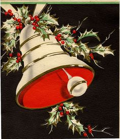 Christmas Bell and Holly. Bells used to feature promonently in Christmas card and decor. They seem to be passé now.